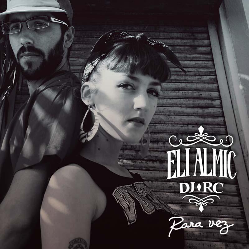 La Cachonda, de Eli Almic & DJ RC