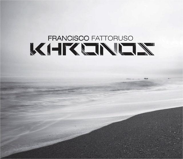 "Francisco Fattoruso presenta ""Khronos"""