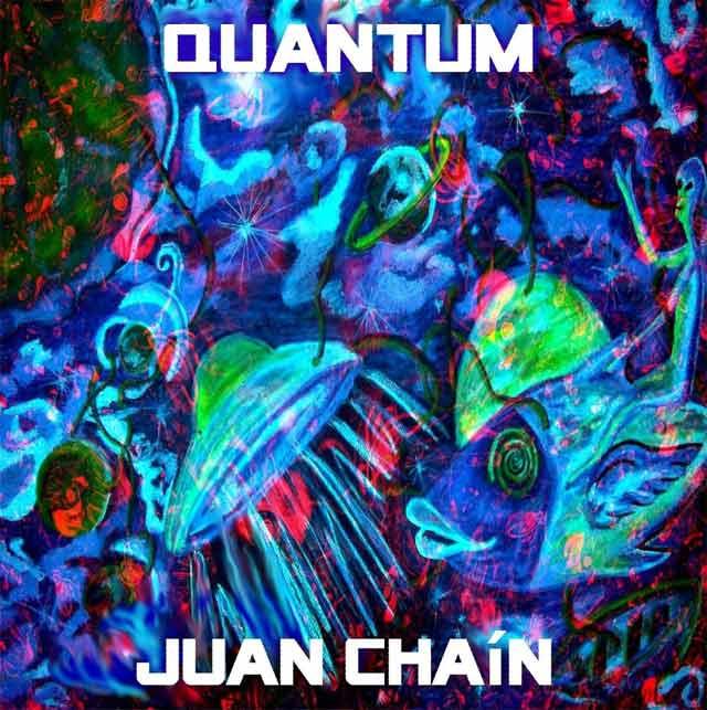 "Juan Chaín presenta ""Quantum"""