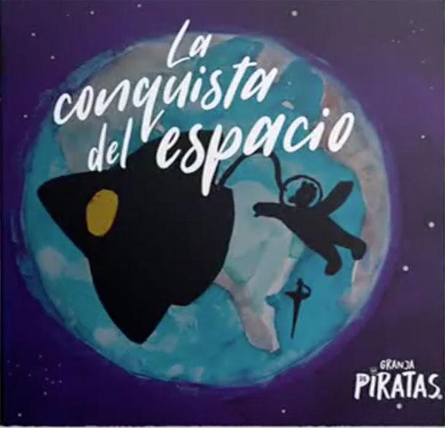 """Granja de Piratas presenta """"La Conquista del Espacio"""""""