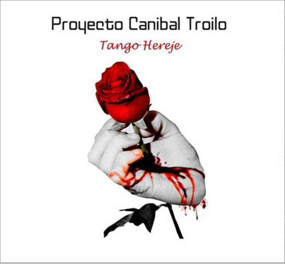 Proyecto Caníbal Troilo presenta Tango Hereje