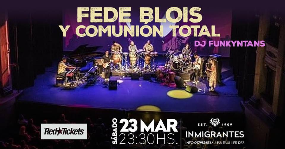 Fede Blois & Comunión Total