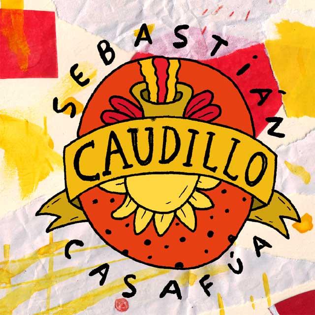 "Sebastián Casafúa presenta ""Caudillo"""