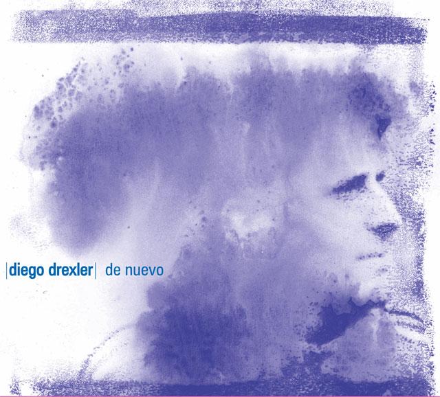 """Diego Drexler presenta """"De nuevo"""""""