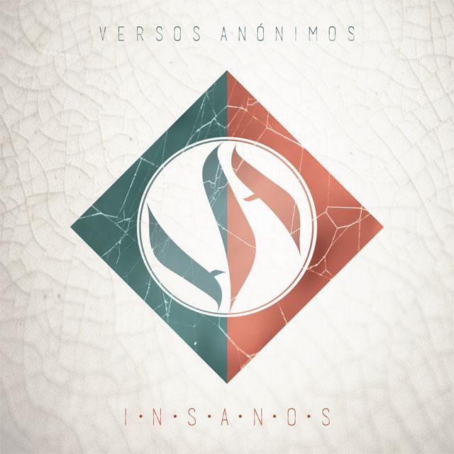 "Versos Anónimos presenta ""Insanos"""