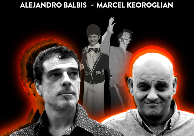 Alejandro Balbis & Marcel Keoroglian