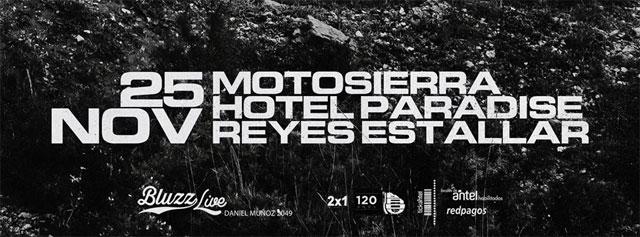 Hotel Paradise, Motosierra y Reyes Estallar