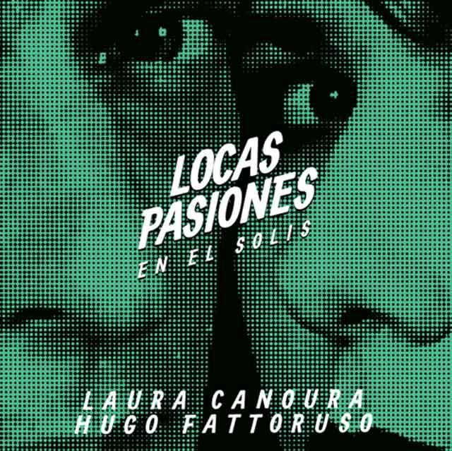 Laura Canoura & Hugo Fattoruso