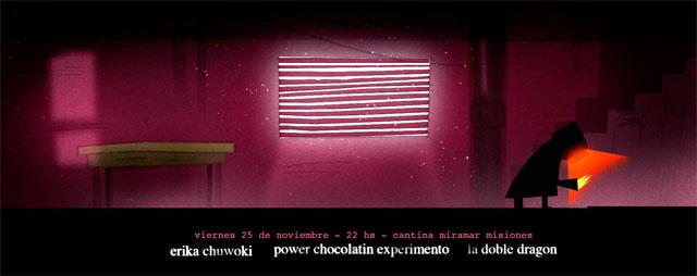 Erika Chuwoki + Power Chocolatin Experimento + La Doble Dragon