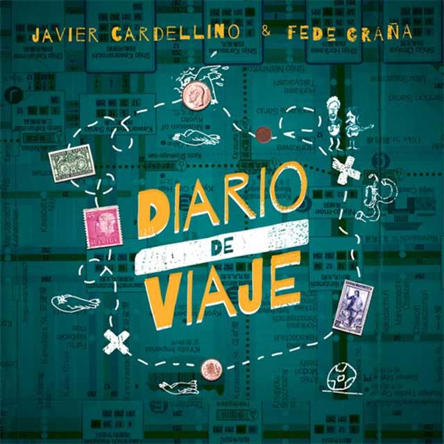 Álbum Diario de Viaje, de Javier Cardellino & Fede Graña