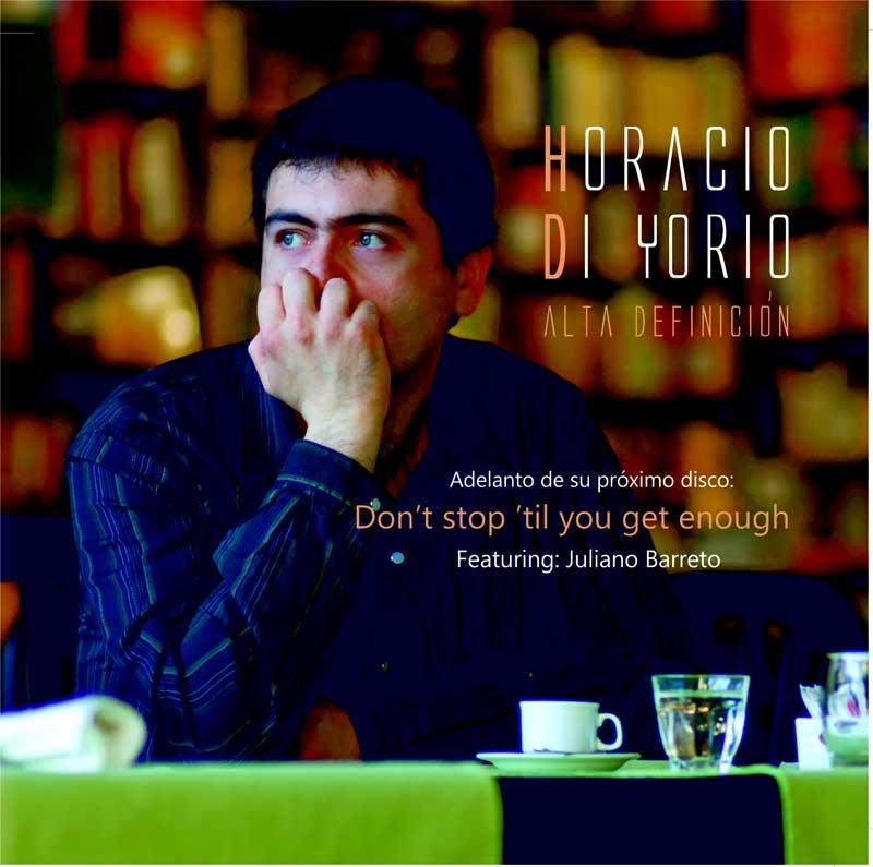 Don't stop til you get enough (M. Jackson), de Horacio Di Yorio