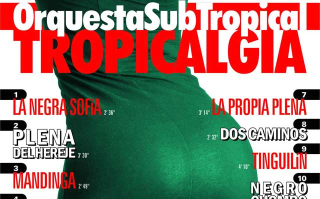 La Negra Sofía, de Orquesta SubTropical